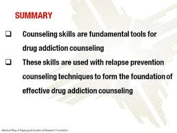 Counselling Skills And Techniques Addiction Counseling