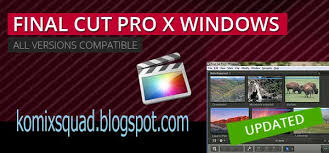 final cut pro for windows 8 free download full version final cut pro x for windows glj media group daily blog