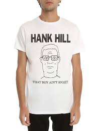 king of the hill king of the hill hank hill t shirt topic