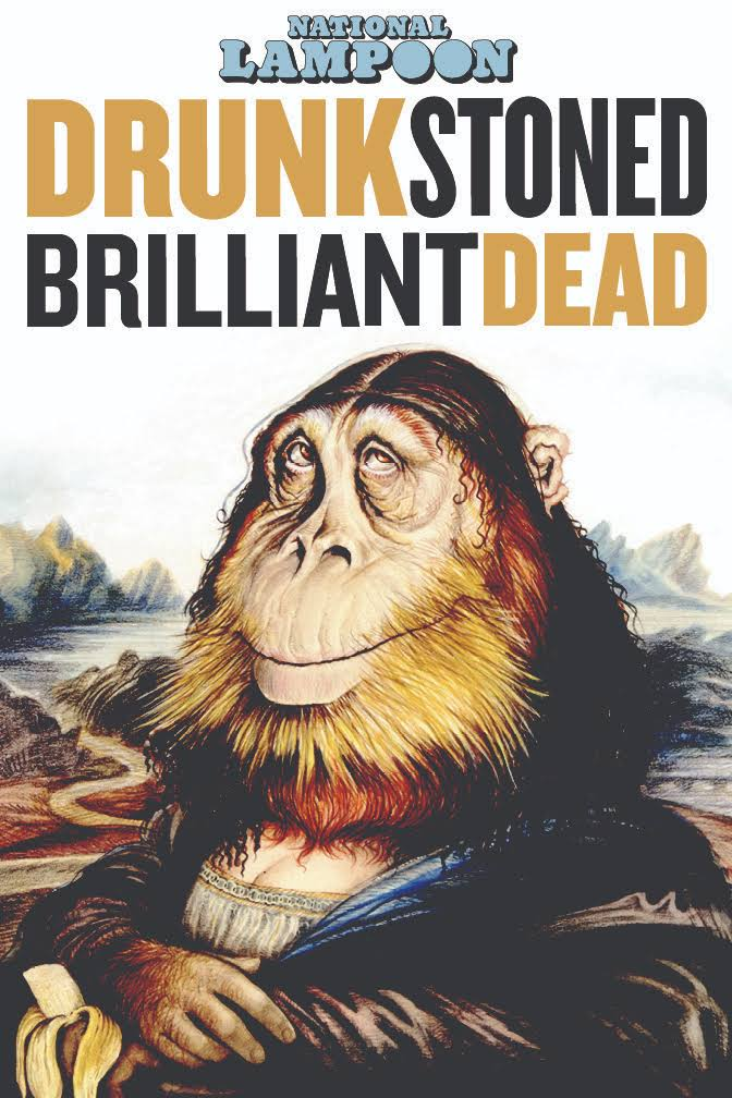 Drunk Stoned Brilliant Dead: The Story of the National Lampoon t0gstaticcomimagesqtbnANd9GcTmtZv0sMzlYgZ1Eh