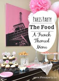 paris birthday party food french menu ideas kid friendly