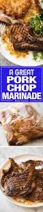 best 25 pork chop marinade ideas on pinterest pork marinade