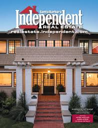 santa barbara style homes santa barbara independent real estate 8 18 2016 by sb independent