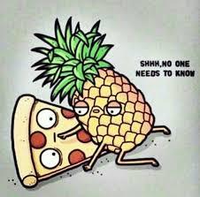 Ananas Pineapple Meme - i love pineapple on pizza memes lols pinterest pizzas and memes
