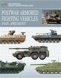 postwar armored fighting vehicles 1945 present the essential