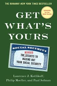 Social Security Research Paper Get What S Yours Ebook By Laurence J Kotlikoff Philip Moeller