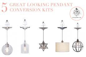 Pendant Light Conversion Kit Instant Pendant Light Conversion Kit Pendant Light Conversion