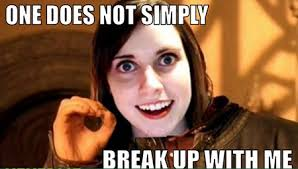 Creepy Girlfriend Meme - lovely creepy girlfriend meme the overly attached girlfriend