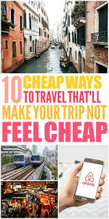 cheap ways to travel images 10 clever ways to travel on a budget see the world budgeting jpg