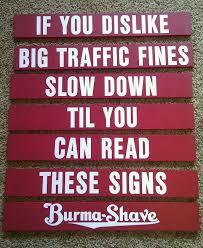 Burma Shave Meme - 65 best nostalgic burma shave slogans images on pinterest route