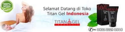 titan gel agen obat cream titan gel asli agen titan gel resmi