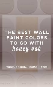 the best wall paint colors to go with honey oak dusty rose