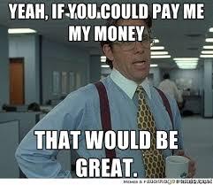 Mo Money Meme - give me mah mo nayyy kwamwrites