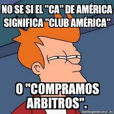 Club America Memes - meme futurama fry no se si el ca de am礬rica significa club