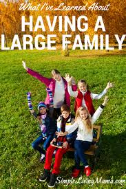 large family living simple living