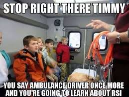 Ambulance Driver Meme - rapid sequence intubation paramedic pinterest ems humor humor