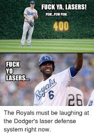 Fuck Ya Meme - fuck yo lasers fuck ya lasers pewpew pew 400 the royals must be