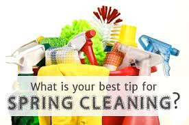 spring cleaning tips what are your best spring cleaning tips