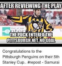 Pittsburgh Penguins Memes - after reviewing the play nhl ref logic the puckenteredthe