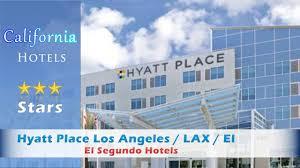 hyatt place los angeles lax el segundo el segundo hotels