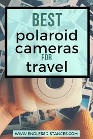 Why you need to take a travel polaroid camera on your next trip