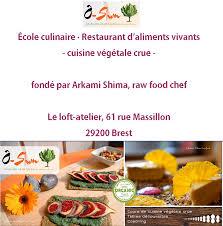 cours de cuisine bretagne ô shun école culinaire restaurant d aliments vivants à brest
