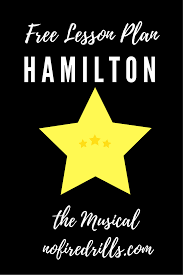 awesome lesson plan for teaching hamilton perfect for high