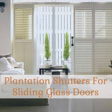 Bypass Shutters For Patio Doors Plantation Shutters For Sliding Glass Doors Glass Doors Doors