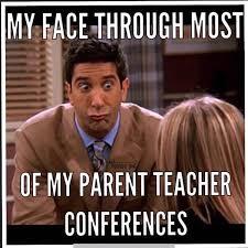 Parent Meme - teacher meme parent teacher conference face faculty loungers