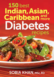 150 Best Indian Asian Caribbean And More Diabetes Recipes Sobia