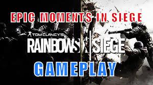 rainbow six siege epic moments in siege tom clancy u0027s rainbow 6