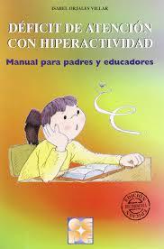 deficit de atencion con hiperactividad manual para padres y