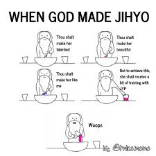 How God Made Me Meme - capt on twitter when god made chaeyoung