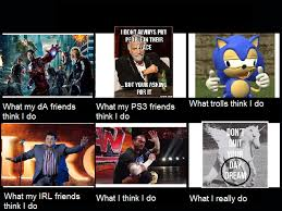 What I Think I Do Meme - what people think i do meme by sonamy 666 on deviantart