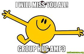 Group Hug Meme - i will miss you all group hug 3 make a meme