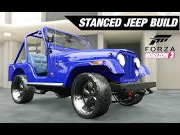 slammed jeep wrangler slammed n stanced jeep build forza horizon 3 youtube