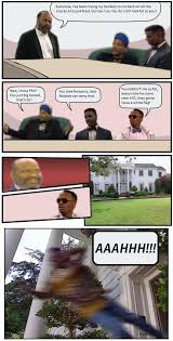 Boardroom Suggestions Meme - best use of the boardroom suggestion meme ever memes pinterest
