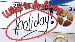what to do during holidays