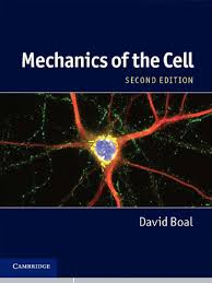 mechanics of the cell 2nd ed 1 david h boal 2012 cell