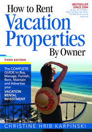 how to rent vacation properties by owner third edition the