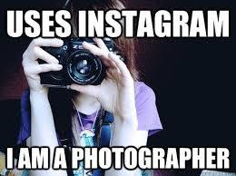 Meme Photographer - photography meme no you re not meme instagram photographer