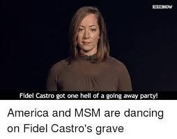 25 best memes about msm 25 best memes about fidel castro fidel castro memes