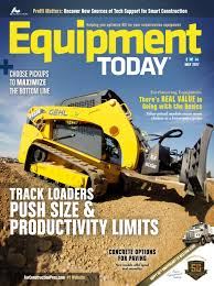 equipment today may 2017 by forconstructionpros com issuu