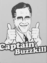 Buzzkill Meme - fly me 3 the resurrection sports talk good tunes great times