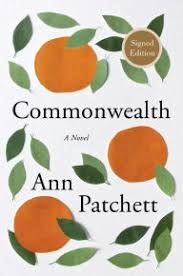 Barnes And Noble Globe Commonwealth A Novel By Ann Patchett Paperback Barnes U0026 Noble