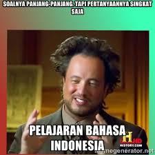 Foto Meme Indonesia - 9 gambar meme siapa bilang bahasa indonesia itu mudah ini kocak abis