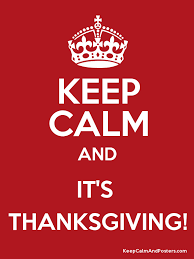 keep calm and it s thanksgiving keep calm and posters generator