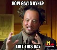 Gay Guy Memes - how gay is ryne like this gay history channel guy make a meme