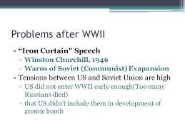 Iron Curtain Speech The Cold War Goal 10 Problems After Wwii U201ciron Curtain