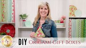 diy origami gift boxes with jennifer bosworth of shabby fabrics